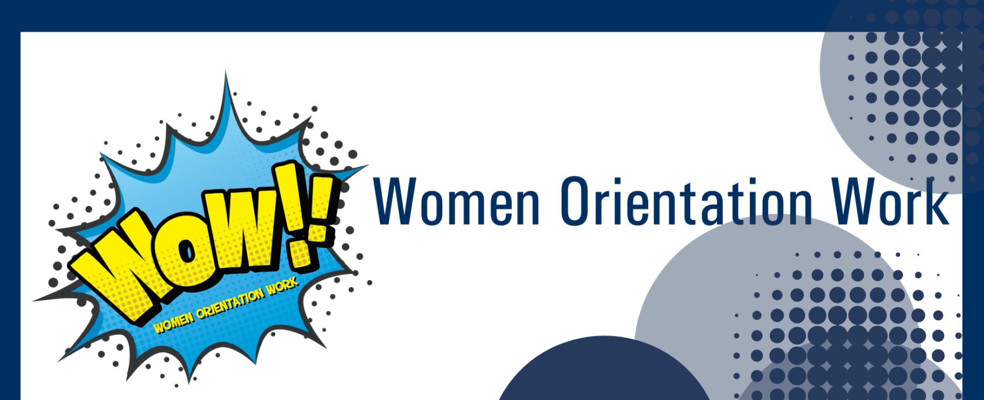 05.10.2021 - W.O.W   Women Orientation Work